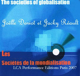 Universit� de Nantes Sociologi eJ Deniot J R�ault  CDrom The societies of the globalization Paris LCA 2007